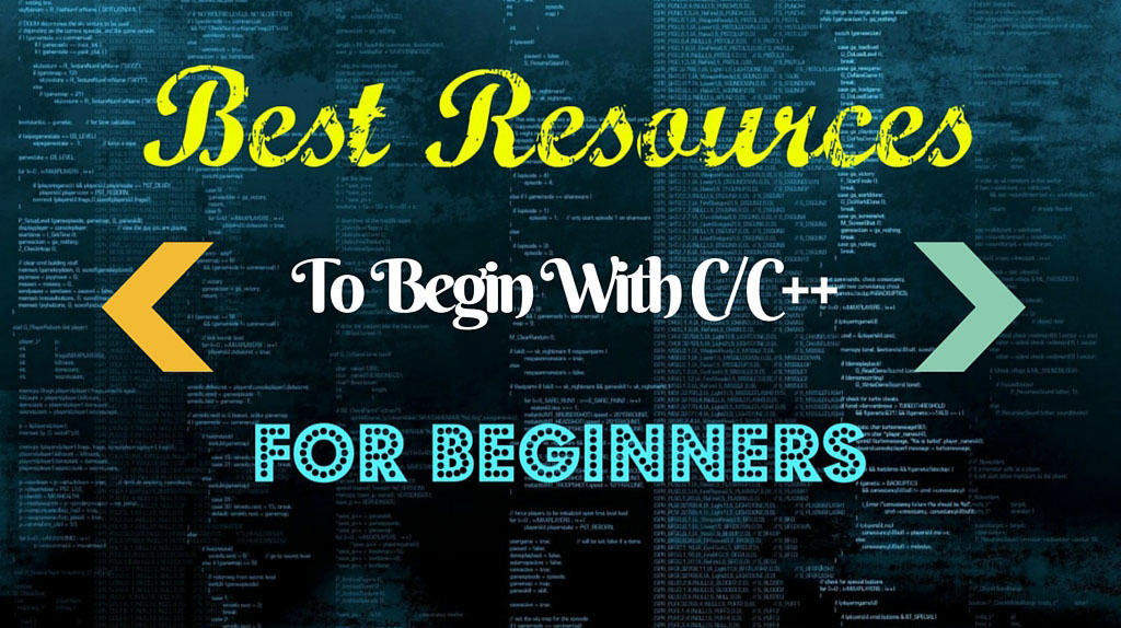 Best Resources To Begin With C/C++ for Beginners