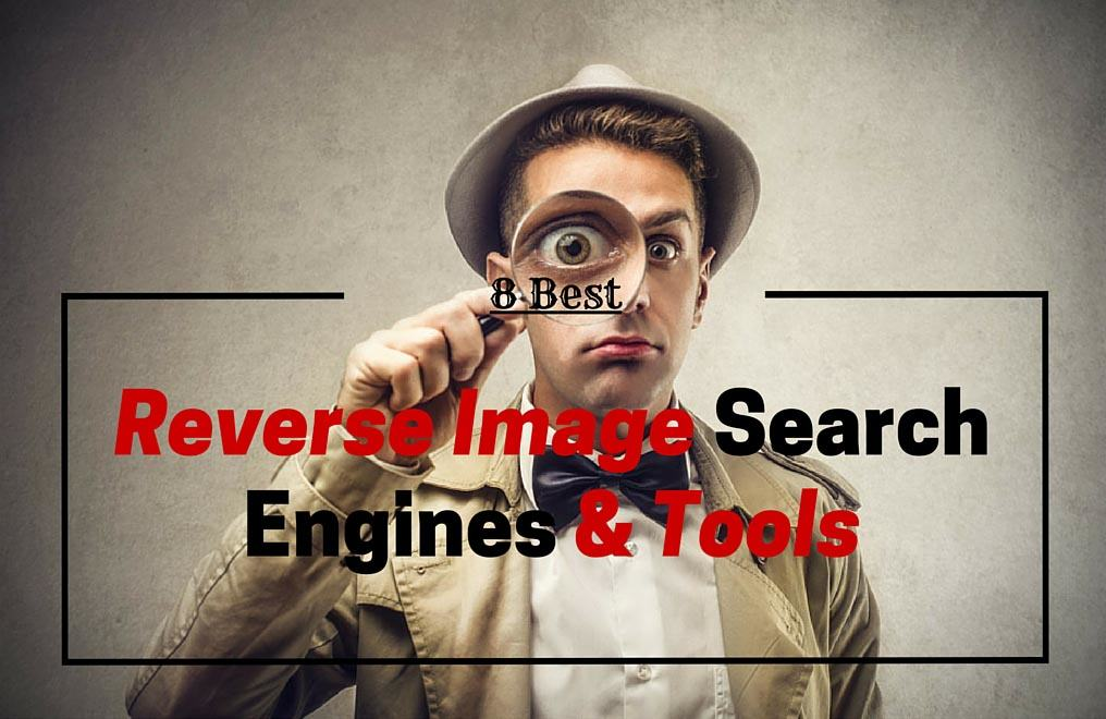 8 Best Reverse Image Search Engines and Websites