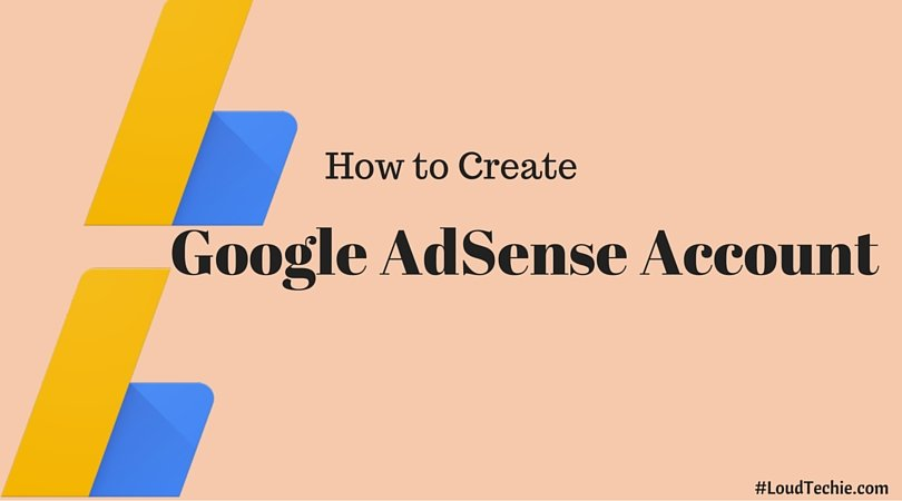 How to Create Google AdSense Account (Beginner's Guide)
