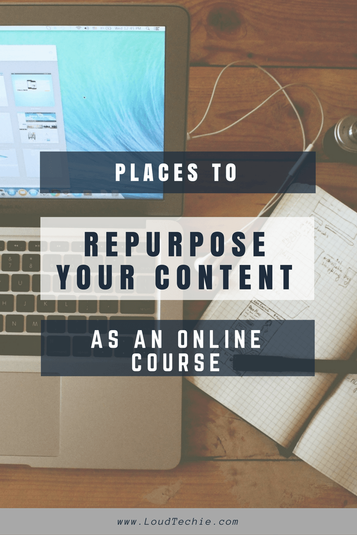 Guide To Create Free Online Course: Places To Repurpose Your Content As An Online Course