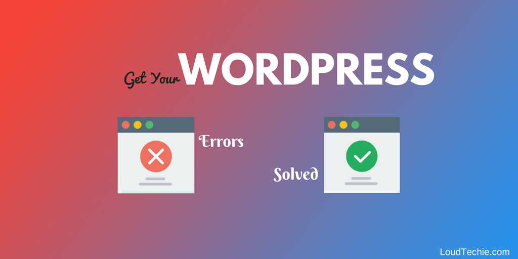Common WordPress Errors And How To Solve Them