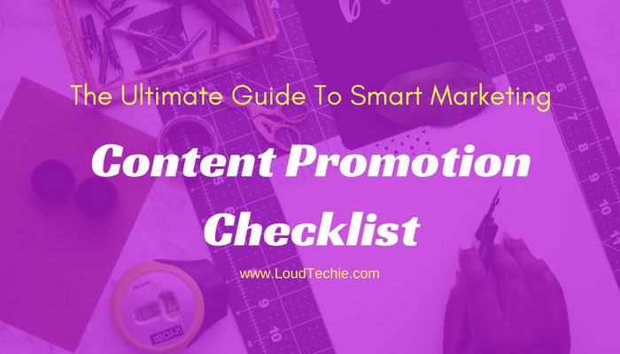 Content Promotion Checklist: The Ultimate Guide To Smart Marketing