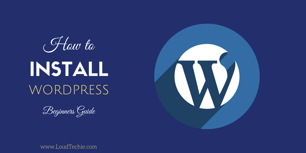 Beginners Guide To WordPress Installation