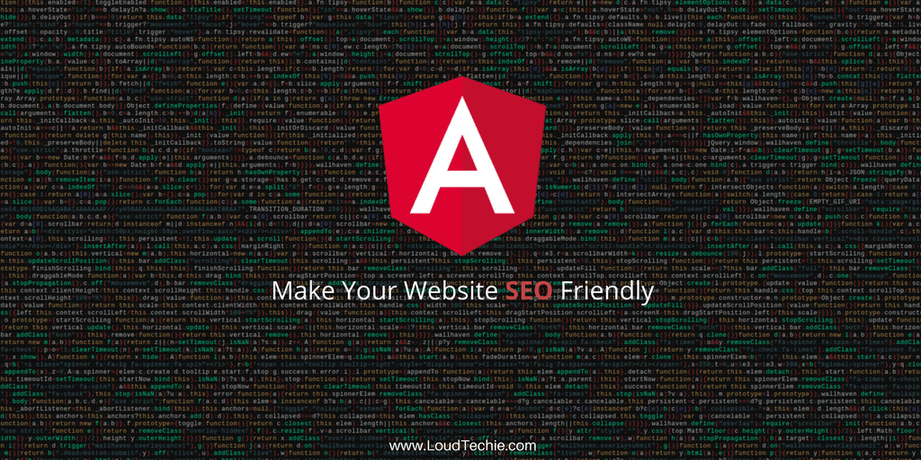 Tips To Make Your Website SEO Friendly Using Angular